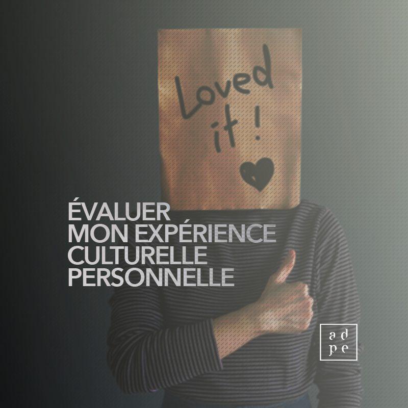Évaluer mon expérience culturelle personnelle